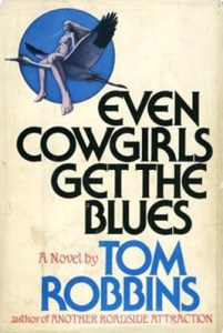 evencowgirlsgettheblues1sted